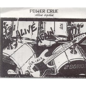 Power Crue - Alive Again