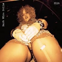 Barb Wire Dolls - Slit (2012)