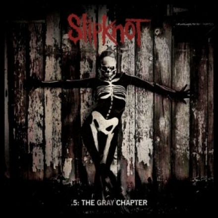 Slipknot  - .5: The Gray Chapter  (Roadrunner-2014)