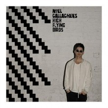 Noel Gallagher's High Flying Birds - Chasing Yesterday (Sour Mash Records, 2015)