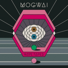 MOGWAI – Rave Tapes (Rock Action Records, 2014)