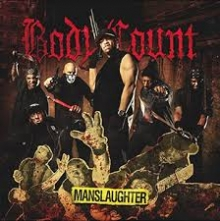Body Count – Manslaughter (Sumerian Records, 2014)